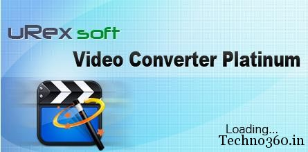 1c Techno360 exclusive giveaway: uRex Video Converter Platinum